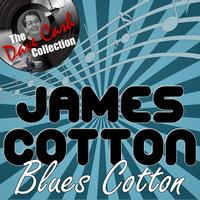 James Cotton - Blues Cotton - [The Dave Cash Collection]