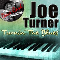 Joe Turner - Turnin' The Blues - [The Dave Cash Collection]