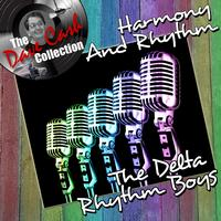 The Delta Rhythm Boys - Harmony And Rhythm - [The Dave Cash Collection]
