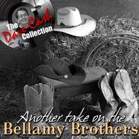 Bellamy Brothers - Another take on the Bellamy Brothers - [The Dave Cash Collection]
