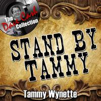 Tammy Wynette - Stand By Tammy - [The Dave Cash Collection]