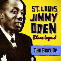 St. Louis Jimmy Oden - Blues Legend - The Best Of