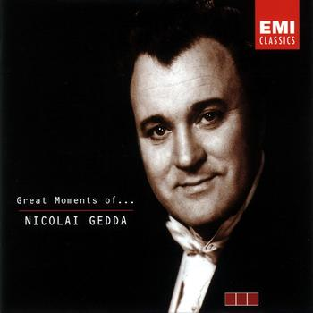 Nicolai Gedda - Great Moments of Nicolai Gedda