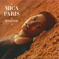Mica Paris - So Good (Deluxe Edition)