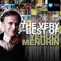 Yehudi Menuhin - The Very Best of: Yehudi Menuhin