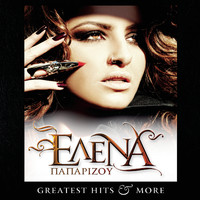 Helena Paparizou - Greatest Hits ... and more