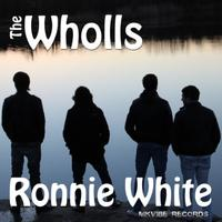 The Wholls - Ronnie White