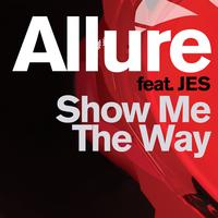 Allure - Show Me The Way (feat. Jes)