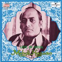 Mehdi Hassan - Live In India  Vol.  2