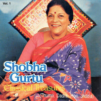 Shobha Gurtu - Classical Treasures Vol. 1