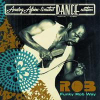 Rob - Funky Rob Way (Analog Africa Limited Dance Edition No. 2)