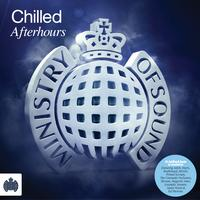 Ministry of Sound - Chilled Afterhours