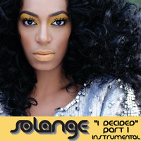 Solange - I Decided, Pt. 1 - Single ((Instrumental))