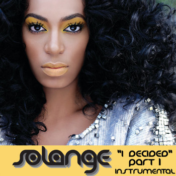 Solange - I Decided Pt. 1 ((Instrumental))