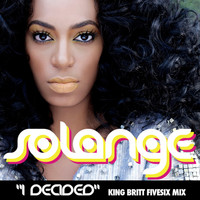 Solange - I Decided - Single ((King Britt FiveSix Mix))