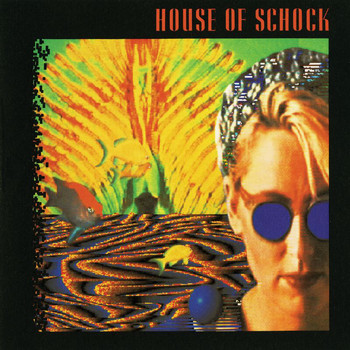 House Of Schock - House Of Schock