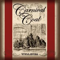 Carnival in Coal - Vivalavida