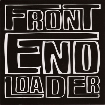 Front End Loader - Front End Loader (Explicit)
