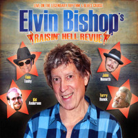 Elvin Bishop - Raisin' Hell Revue