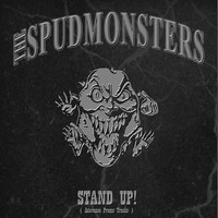 The Spudmonsters - Stand Up.. Advance Singles