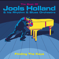 Jools Holland & His Rhythm & Blues Orchestra - Finding The Keys: The Best Of Jools Holland