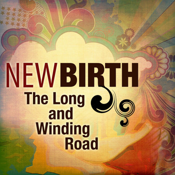 New Birth - The Long And Winding Road