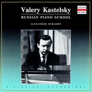 Valery Kastelsky - Russian Piano School. Valery Kastelsky - vol.1 (CD1)