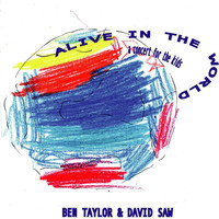 Ben Taylor & David Saw - Alive In The World (EP)