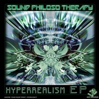 Sound Philoso Therapy - Sound Philoso Therapy - Hyperrealism EP