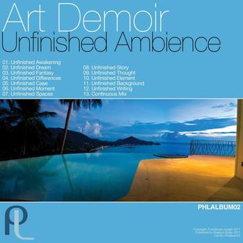 Art Demoir - Unfinished Ambience