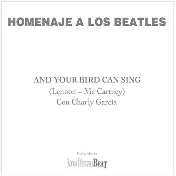 Charly Garcia - And your bird can sing (The Beatles)
