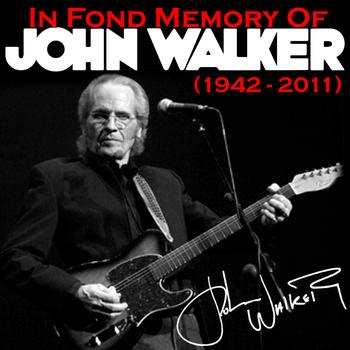 John Walker - In Fond Memory of John Walker (1943 - 2011)