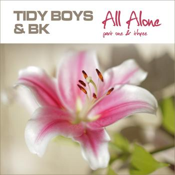 Tidy Boys & BK - All Alone