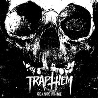 Trap Them - Seance Prime (Explicit)