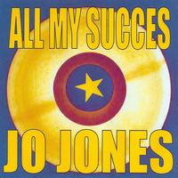 Jo Jones - All My Succes - Jo Jones