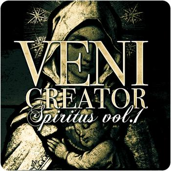 Various Artists - Veni Creator - Spiritus, Vol.1