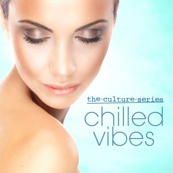 Various Artists - The Culture Series 'Chilled Vibes'