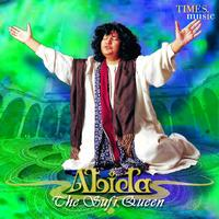 Begum Abida Parveen - The Sufi Queen
