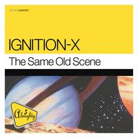 Ignition-X - Almighty Presents: The Same Old Scene