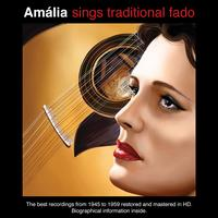 Amália Rodrigues - Amália Sings Traditional Fado