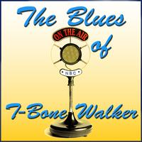 T-Bone Walker - The Blues of T-Bone Walker