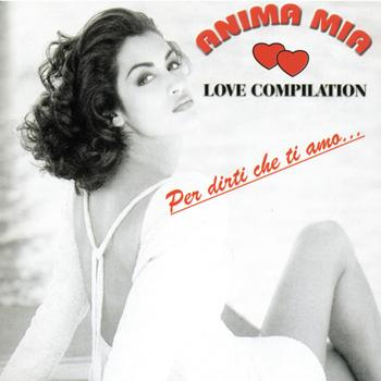 Various Artists - Anima mia Love Compilation