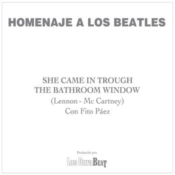 Fito Páez - She came in trough the bathroom window (The Beatles)