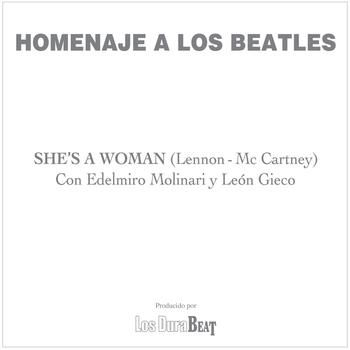 León Gieco - She's a woman (The Beatles)