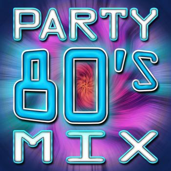 The Hit Nation - 80's Party Mix