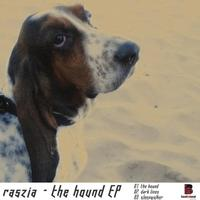 Raszia - The hound EP