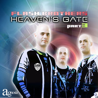 Flash Brothers - Heaven's Gate - Part 3
