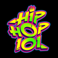 Hip Hop - Hip Hop 101 (Explicit)
