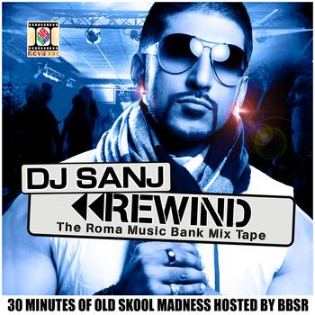 DJ Sanj - Rewind (30 Minutes Of Old Skool Madness)