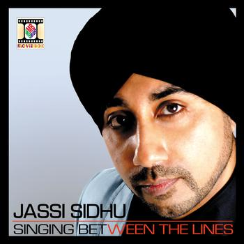 Jassi Sidhu - Singing Between The Lines